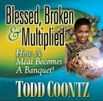 Image of Blessed, Broken and Multiplied! How a Meal Became a Banquet! CD