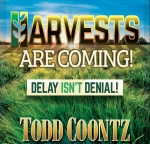 Image of Harvests Are Coming ‑ Delay Isn't Denial! CD