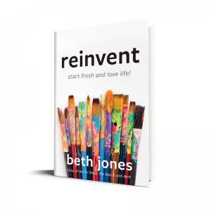 Image of Reinvent, Start Fresh and Love Life! Book