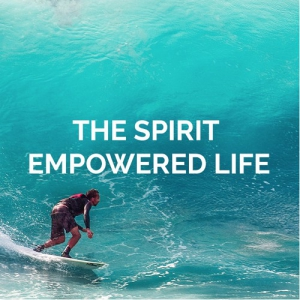 Image of The Spirit Empowered Life 5-CD Series