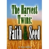 Image of The Harvest Twins - Faith & Seed 6 CDS