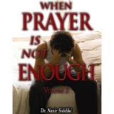 Image of When Prayer Is Not Enough Volume 2 6 CDS