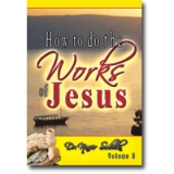 Image of How to Do the Works of Jesus Vol 2