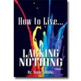 Image of How to Live - Lacking Nothing Vol 1