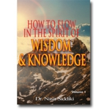 Image of How to Flow in the Spirit of Wisdom & Knowledge Vol 1