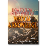Image of How to Flow in the Spirit of Wisdom & Knowledge Vol 2