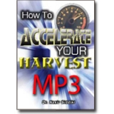 Image of MP3 How to Accelerate Your Harvest