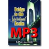 Image of MP3 Bridge to the Spiritual Realm