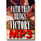 Image of MP3 Faith That Brings Victory