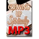 Image of MP3 Growing up Spiritually