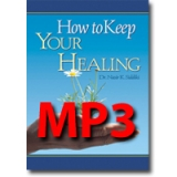 Image of MP3 How to Keep Your Healing