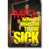 Image of MP3 How to Minister to the Sick Vol 1