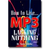Image of MP3 How to Live - Lacking Nothing Vol 1