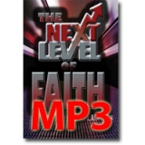 Image of MP3 The Next Level of Faith Vol 1