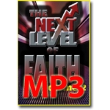 Image of MP3 The Next Level of Faith Vol 2