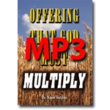 Image of MP3 Offering That God Must Multiply