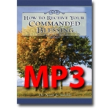 Image of MP3 How to Receive Your Commanded Blessing