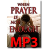 Image of MP3 When Prayer is Not Enough Vol-2