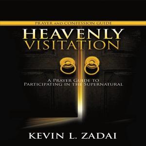 Image of Heavenly Visitation: Prayer & Confession Guide mp3