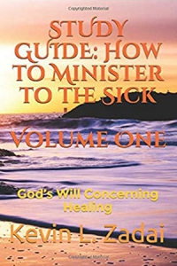 Image of How to Minister to the Sick: Volume 1 Study Guide